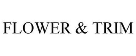 FLOWER & TRIM