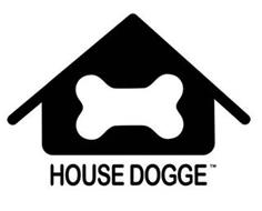 HOUSE DOGGE