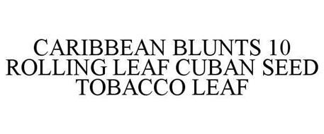 CARIBBEAN BLUNTS 10 ROLLING LEAF CUBAN SEED TOBACCO LEAF