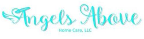 ANGELS ABOVE HOME CARE, LLC