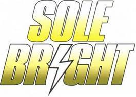 SOLE BRIGHT