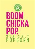 ANGIE'S A BOOM CHICKA POP. SEA SALT POPCORN