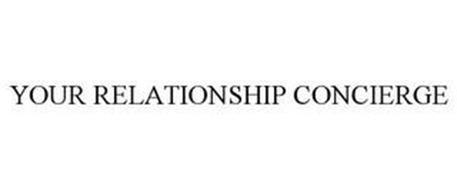 YOUR RELATIONSHIP CONCIERGE
