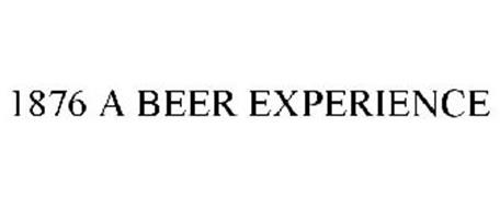 1876 A BEER EXPERIENCE