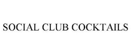 SOCIAL CLUB COCKTAILS