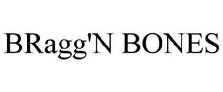BRAGG'N BONES