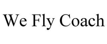 WE FLY COACH