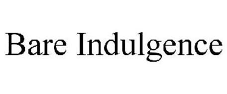 BARE INDULGENCE