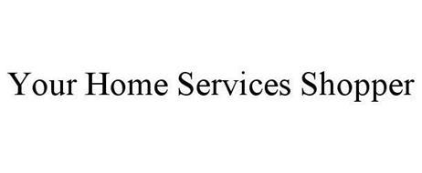 YOUR HOME SERVICES SHOPPER
