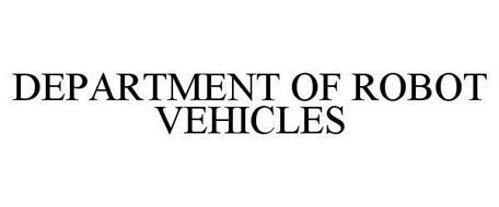 DEPARTMENT OF ROBOT VEHICLES