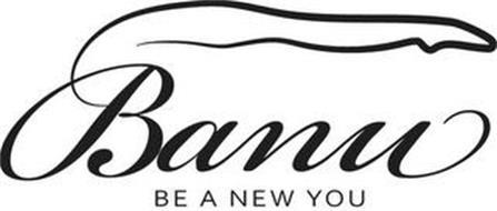 BANU BE A NEW YOU
