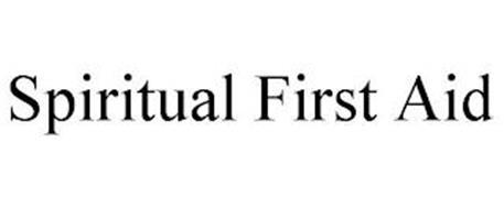 SPIRITUAL FIRST AID