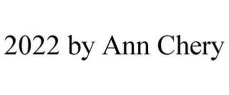2022 BY ANN CHERY