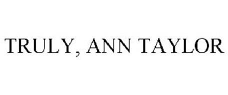TRULY, ANN TAYLOR