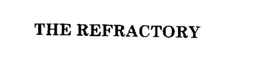 THE REFRACTORY