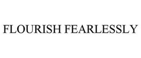 FLOURISH FEARLESSLY