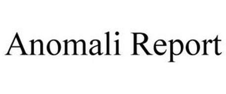 ANOMALI REPORT