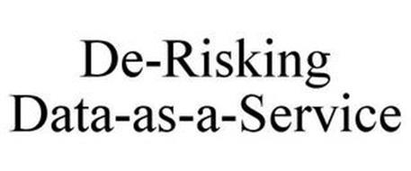 DE-RISKING DATA-AS-A-SERVICE
