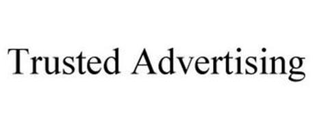 TRUSTED ADVERTISING