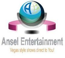 A ANSEL ENTERTAINMENT VEGAS STYLE SHOWS DIRECT TO YOU!