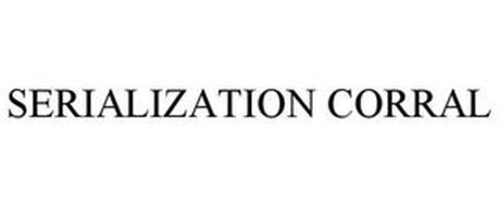 SERIALIZATION CORRAL