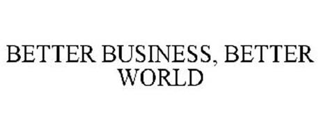 BETTER BUSINESS, BETTER WORLD