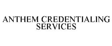 ANTHEM CREDENTIALING SERVICES