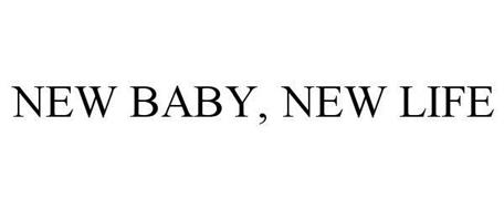 NEW BABY, NEW LIFE