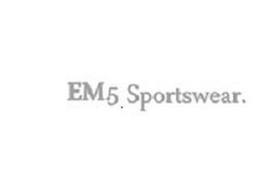 EM5. SPORTSWEAR.