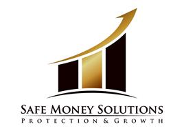 SAFE MONEY SOLUTIONS PROTECTION & GROWTH