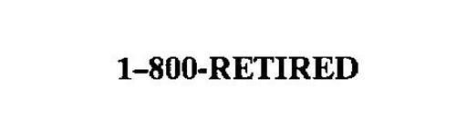 1-800-RETIRED