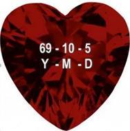 69-10-5 Y-M-D
