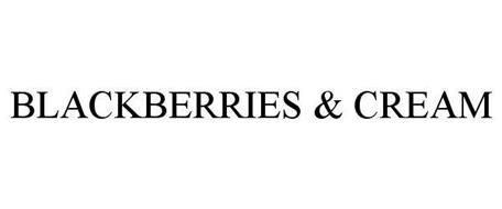BLACKBERRIES & CREAM
