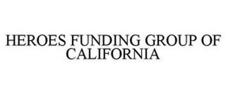 HEROES FUNDING GROUP OF CALIFORNIA