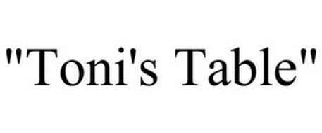 """""""TONI'S TABLE"""""""
