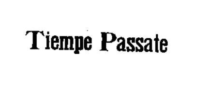 TIEMPE PASSATE
