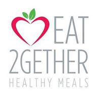 EAT 2GETHER HEALTHY MEALS