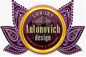 LUXURY ANTONOVICH · DESIGN ·  ARCHITECTURE & INTERIORS