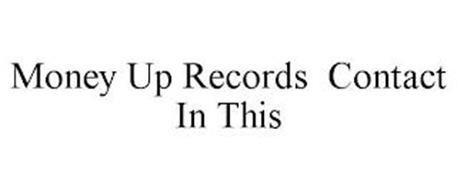 MONEY UP RECORDS CONTACT IN THIS