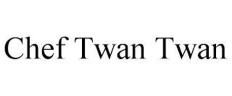 CHEF TWAN TWAN