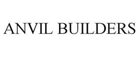 ANVIL BUILDERS Trademark of Anvil Builders, Inc  Serial Number