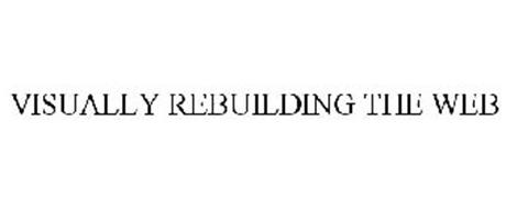 VISUALLY REBUILDING THE WEB