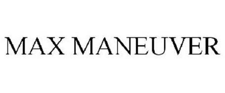 MAX MANEUVER