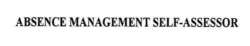 ABSENCE MANAGEMENT SELF-ASSESSOR