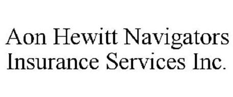 AON HEWITT NAVIGATORS INSURANCE SERVICES INC.