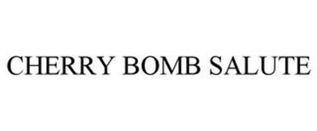 CHERRY BOMB SALUTE