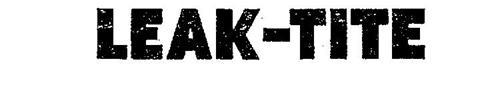 LEAK-TITE