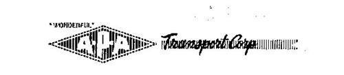 """WONDERFUL."" A-P-A TRANSPORT CORP."