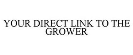 YOUR DIRECT LINK TO THE GROWER