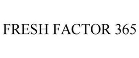 FRESH FACTOR 365